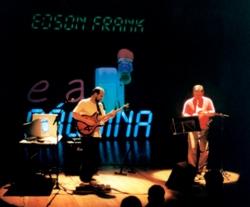 EFrank e Paulo Moraes